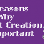 7 Reasons Why Content Creation is Important