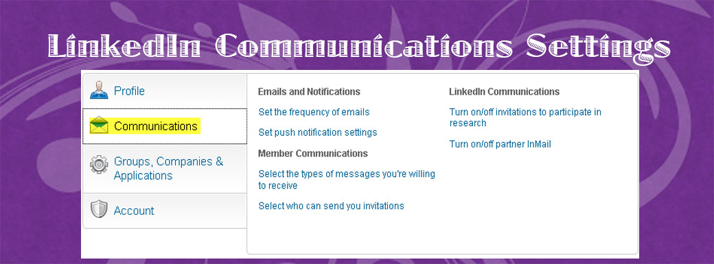 LinkedIn Settings Communications Tutorial